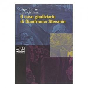 Il caso giudiziaro di Gianfranco Stevanin