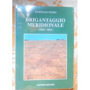 Tommaso Pedio, Brigantaggio meridionale