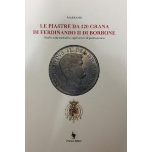 Le piastre da 120 grane di Ferdinando II di Borbone