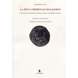 Raffaele Iula, La zecca medievale di Salerno