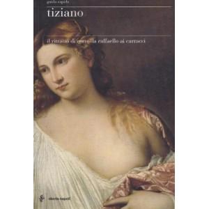 Tiziano, il ritratto di corte da Raffaello ai Caracci