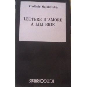 Majakovskij, Lettere d'amore