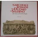 I sarcofagi romani del duomo di Salerno dal riuso all'archeologia