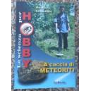 Chinellato, A caccia di meteoriti