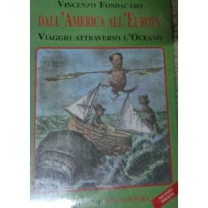 Dall'America all'Eruopa, viaggio attraverso l'Oceano