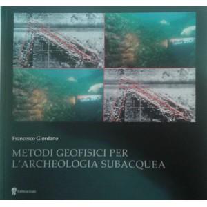 Metodi geofisici per l'archeologia subacquea