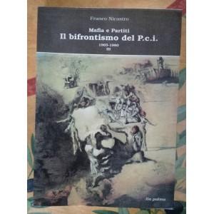 Mafia e partiti il bifrontismo del Pci 1965-1980