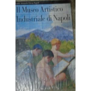 Il Museo Artistico Industriale di Napoli