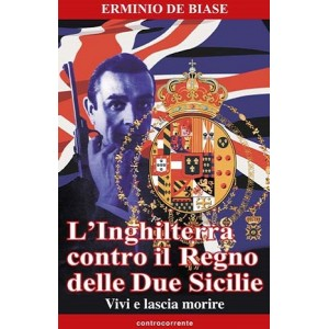 Erminio De Biase, L'Inghilterra contro il Regno delle Due Sicilie
