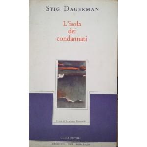 Stig Dagerman, L'isola dei condannati