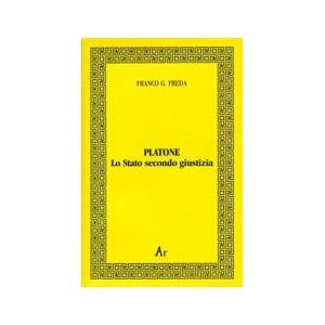 Freda, Platone lo Stato secondo giustizia