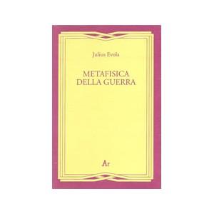 Julius Evola, Metafisica della guerra