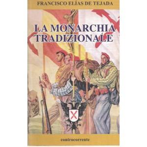 Tejada, La monarchia tradizionale