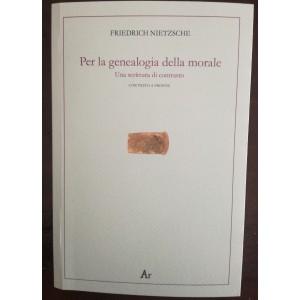 Friederich Nietzsche, Per la genealogia della morale