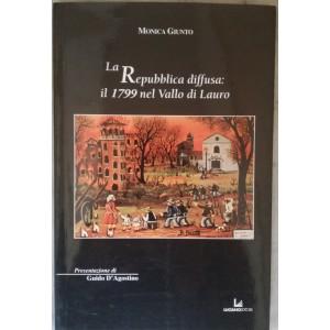 Monica Giunto, La Repubblica diffusa il 1799 nel Vallo di Lauro