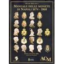 Magliocca, Manuale delle monete di Napoli 1674-1860