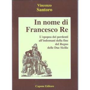 In nome di Francesco re
