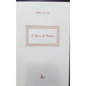 Julius Evola, L'idea di Stato