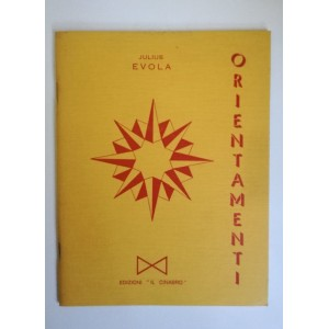 Julius Evola, Orientamenti