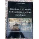 Capolavori ed inediti nelle collezioni private napoletane