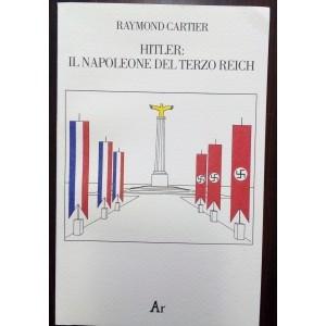 Hitler il Napoleone del Terzo Reich