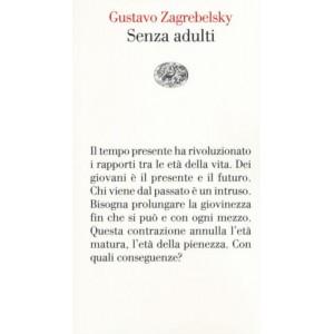 Gustavo Zagrebelsky, Senza adulti
