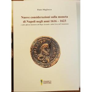 Pietro Magliocca, Nuove considerazioni sulla moneta di Napoli 1616 1623