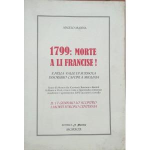 Angelo Manna, 1799 morte a li francisi!