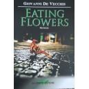 Giovanni De Vecchis, Eating flowers