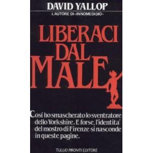 Yallop, Liberaci dal male