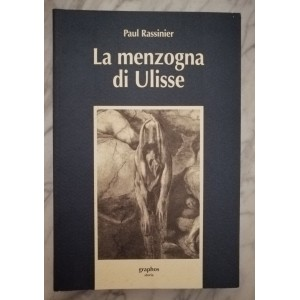 Paul Rassinier, La menzogna di Ulisse
