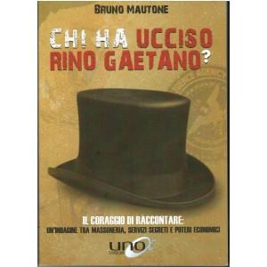 Bruno Mautone, Chi ha ucciso Rino Gaetano?