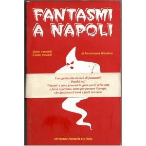 Annamaria Ghedina, Fantasmi a Napoli