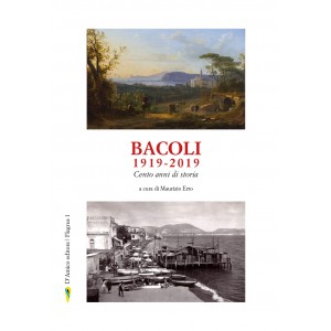 Bacoli 1919-2019 cento anni di storia