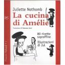 Juliette Nothomb, La cucina di Amèlie