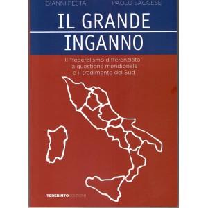 Gianni Festa, Paolo Saggese, Il grande inganno