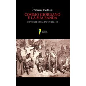 Francesco Mastriani, Cosimo Giordano e la sua banda