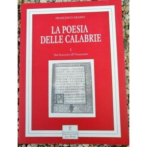 Francesco Grasso, La poesia delle Calabrie I