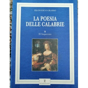 Francesco Grasso, La poesia delle Calabrie II