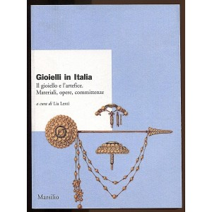 Gioelli in Italia. Il gioiello e l'artefice