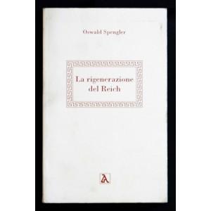 Oswald Spengler, La rigenerazione del Reich