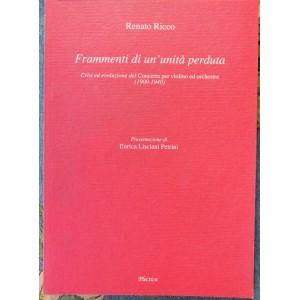 Renato Ricco, Frammenti di un'unità perduta