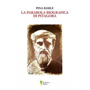 Pina Basile, La parabola biografica di Pitagora