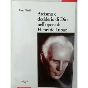 Ateismo e desiderio di Dio nell'opera di Henri de Lubac