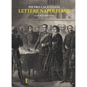 Pietro Calà Ulloa, Lettere napolitane