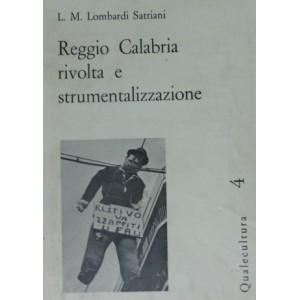 Reggio Calabria rivolta e strumentalizzazione
