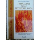 I miracoli delle tecniche yoga