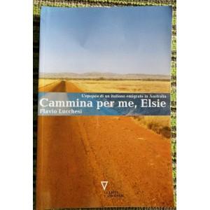 Fulvio Lucchesi, Cammina per me, Elsie