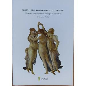 Generoso Andria, Covid 19 e il dramma degli ottantenn