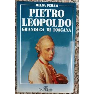 Helga Peham, Pietro Leopoldo granduca di Toscana